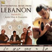 Amaken : instrumental music from Lebanon | André Hajj & Ensemble. Musicien