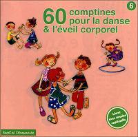 60 comptines pour la danse et l'éveil corporel | Anonyme. Compositeur