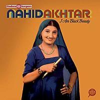 I am black beauty / Nahid Akhtar, chant | Akhtar, Nahid. Interprète