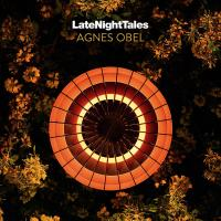 Late night tales : Agnes Obel