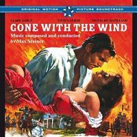 Autant en emporte le vent : bande originale du film de Victor Fleming et George Cukor