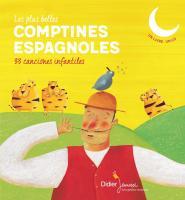 Les plus belles comptines espagnoles | Sébastien Mourrain (1976-....). Illustrateur