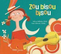 Zou bisou bisou : 17 tubes des années yéyé pour chanter et twister / Gillian Hills, Richard Anthony, Dalida...[et al.], interpr. |