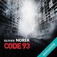 Code 93 | Olivier Norek. Auteur