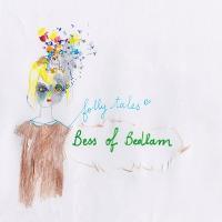 Folly tales / Bess of Bedlam, chant, guit., p. | Bess of Bedlam. Interprète