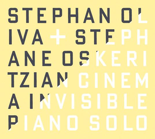 Cinéma invisible / Stéphan Oliva, p | Oliva, Stephan. Interprète
