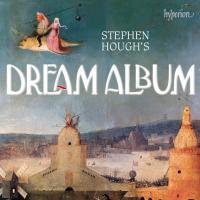 Stephen Hough's dream album |