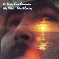 If I could only remember you | Crosby, David (1941-....). Compositeur