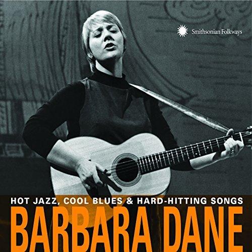 Hot jazz, cool blues & hard-hitting songs / Barbara Dane   Dane, Barbara (19..-....). Chant. Guitare