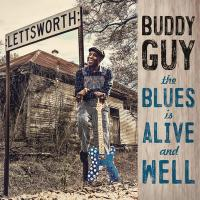 THE|BLUES IS ALIVE AND WELL | Guy, Buddy - guit.