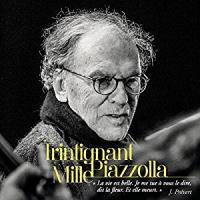 Trintignant Mille Piazzolla / Jean-Louis Trintignant, réc. | Trintignant, Jean-Louis (1930-...). Interprète