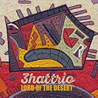 Lord of the desert | 3hattrio