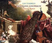 Concerts royaux | Couperin, François (1668-1733). Compositeur