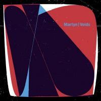 Voids / Martyn | Martyn