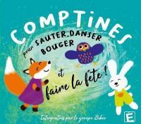 Comptines pour sauter, danser, bouger et faire la fête !