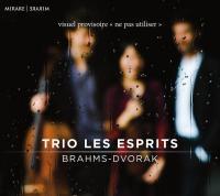 Trio pour piano et cordes n ̊  1 en si majeur opus 8. Trio pour piano et cordes n ̊  4 opus 90 | Brahms, Johannes (1833-1897). Compositeur