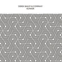 Klinker / Derek Bailey, guit. | Bailey, Derek (1932-2005). Interprète