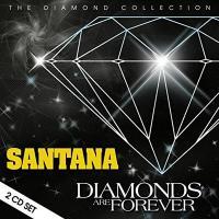 Diamonds are forever / Santana, ens. voc. & instr. | Santana