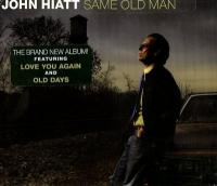Same old man   John Hiatt