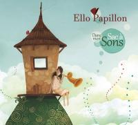Dans mon sac à sons | Ello Papillon