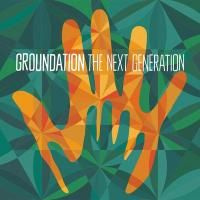 Next generation (The) | Groundation