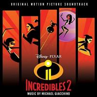 Les indestructibles 2 : bande originale du film de brad Bird