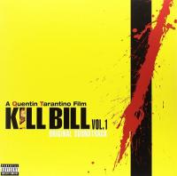 Kill Bill, vol. 1 : bande originale du film de Quentin Tarantino