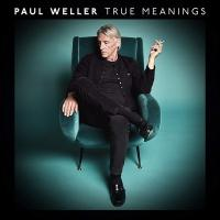 True meanings | Paul Weller