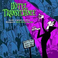 Hôtel Transylvanie : bande originale des films de Genndy Tartakovsky
