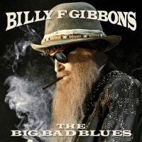 Big bad blues (The ) | Billy F. Gibbons