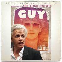 Guy - Vincent Blanchard & Romain Greffe : bande originale du film d'Alex Lutz / Romain Greffe | Greffe, Romain. Compositeur. Comp.