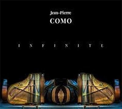Infinite Jean-Pierre Como, piano & claviers Rémi Vignolo, batterie Bruno Schorp, contrebasse Christophe Panzani, saxophone ténor & soprano