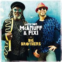 Big brothers | Winston Mc Anuff