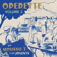 Opérette, vol. 2 : chansons marseillaises 1930-1940 | Moussu T e Lei Jovents