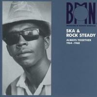 BMN ska & rock steady : always together 1964-1968 / Stephen Cheng | Cheng, Stephen
