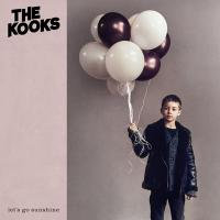 Let's go sunshine | The |Kooks