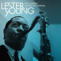 The complete Aladdin Recordings | Lester Young. Saxophone