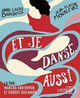 Et je danse, aussi. 1   Mourlevat, Jean-Claude. Auteur