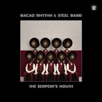 The Serpent's mouth / The Bacao Rhythm and Steel Band, ens. voc. & instr. | The Bacao Rythm & Steel Band. Interprète