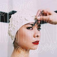 Be the cowboy / Mitski, comp. & chant | Mitski. Interprète