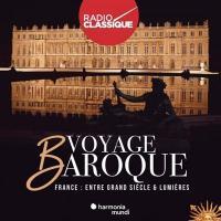 Voyage baroque : France, entre grand siècle et lumières | Charpentier, Marc Antoine (1643-1704). Compositeur