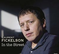 In the street | Fickelson, Laurent. Musicien