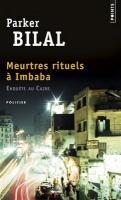 Meurtres rituels à Imbaba : une enquête de Makana