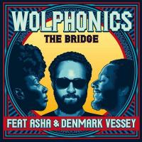 The bridge / Wolphonics (The) | Wolphonics (The). Musicien. Ens. voc. & instr.
