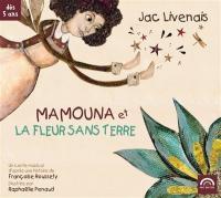 Mamouna et la fleur sans terre | Jac Livenais, Narrateur