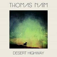 Desert highway | Naïm, Thomas. Musicien