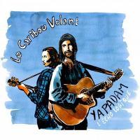Yapadam : l'écho logique | Caribou Volant (Le). Musicien
