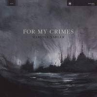 For my crimes | Nadler, Marissa (1981-....). Compositeur