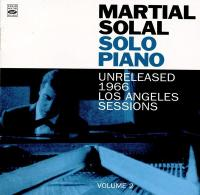 Solo piano. 2 : unreleased 1966 Los Angeles sessions | Martial Solal