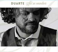 SO A CANTAR | Duarte